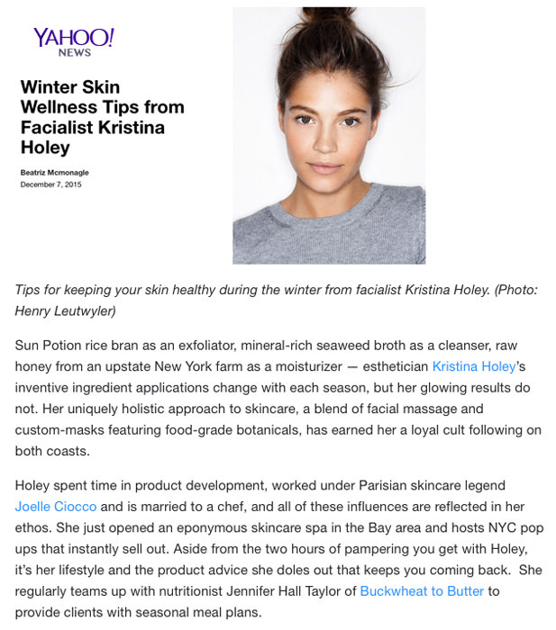 Yahoo News features Esthetician Kristina Holey, who teams up with nutritionist Jennifer Hall Taylor of Buckwheat to Butter to provide clients with seasonal meal plans.